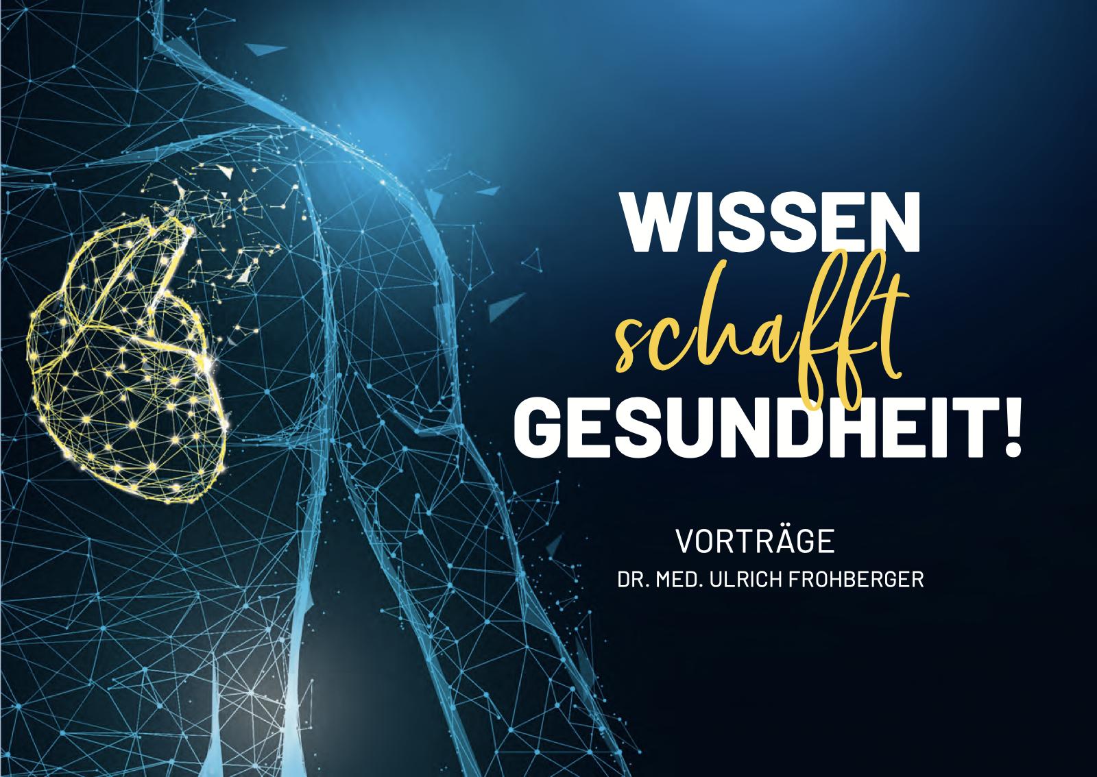 Vorträge Dr. Ulrich Frohberger Orthopäde Münster